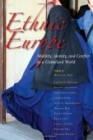 Ethnic Europe. Mobility, Identity and Conflict in a Globalized World