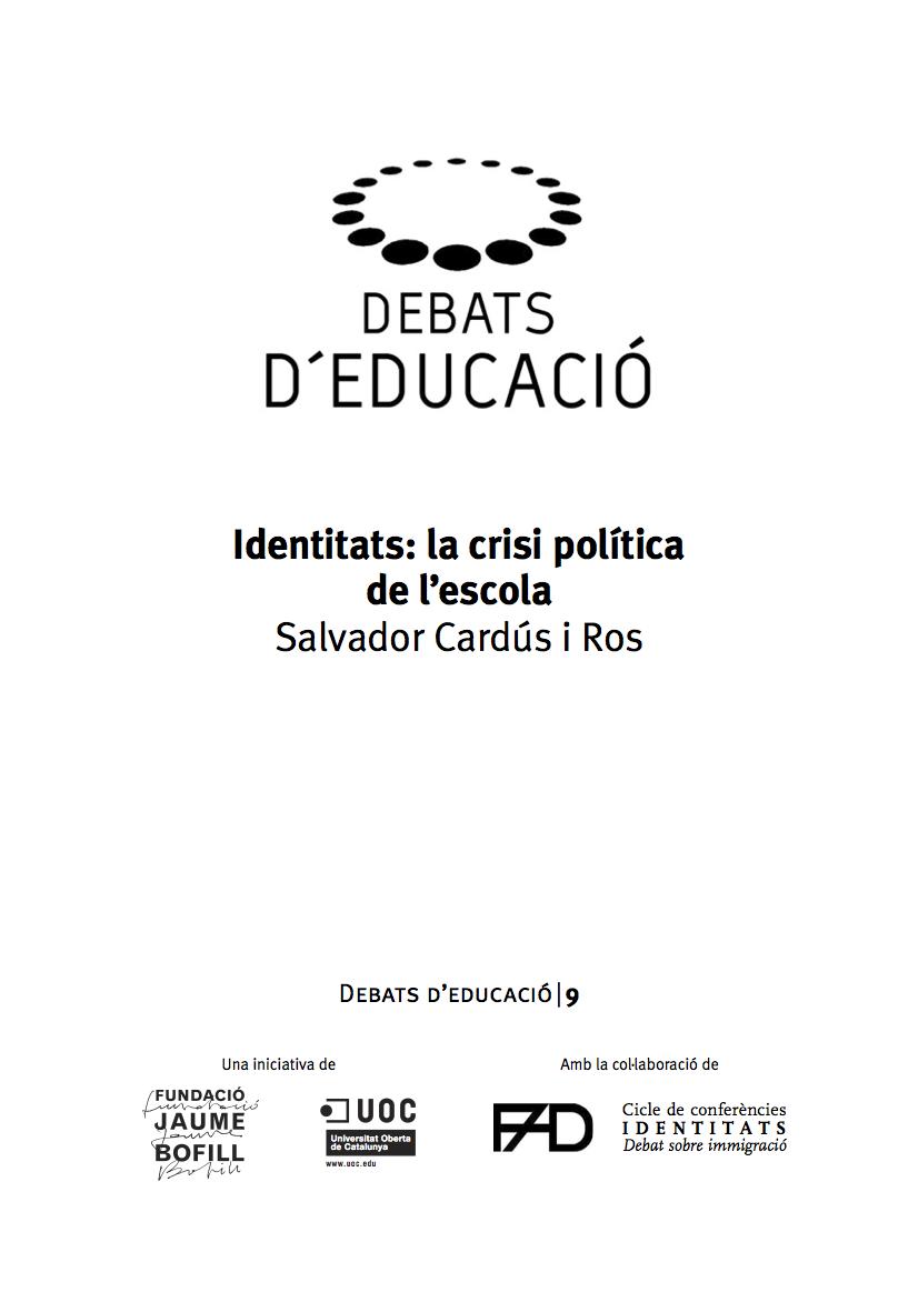 Identitats: la crisi política de l'escola