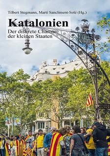 Katalonien. Der diskrete Charme der kleinen Staaten
