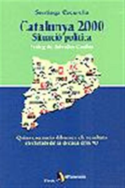 Catalunya 2000. Situació política